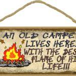 An Old Camper Lives Here Sign